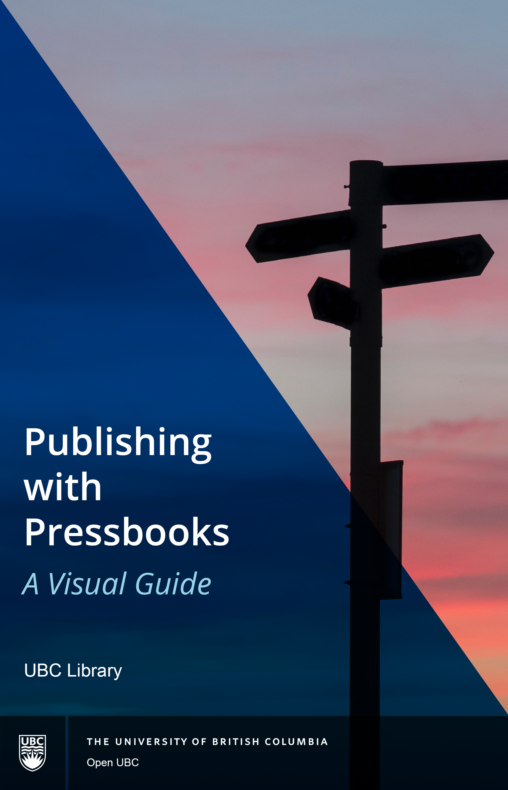 Cover image for Publishing with Pressbooks: A Visual Guide