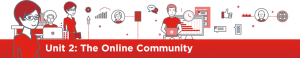 Unit Two: The Online Community